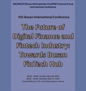[May 26-27, 2019] IGE/WB/IIF/Busan Metropolitan City/BNK Financial Group International Conference