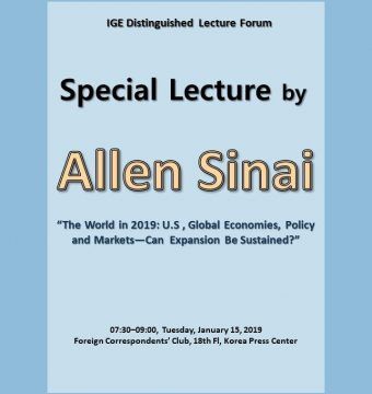 [January 15, 2019] Special Lecture by Dr. Allen Sinai