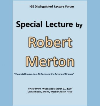 [March 27, 2019] Special Lecture by Dr. Robert Merton